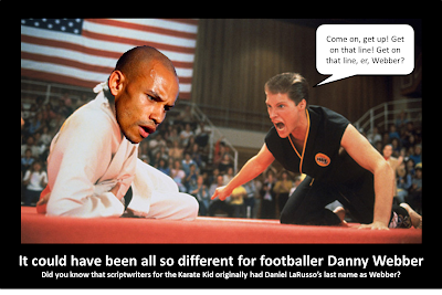 Karate Kid, Mike Barnes, Daniel LaRusso, footballer Danny Webber, Danny Webber, Karate Kid III, Karate Kid 3,