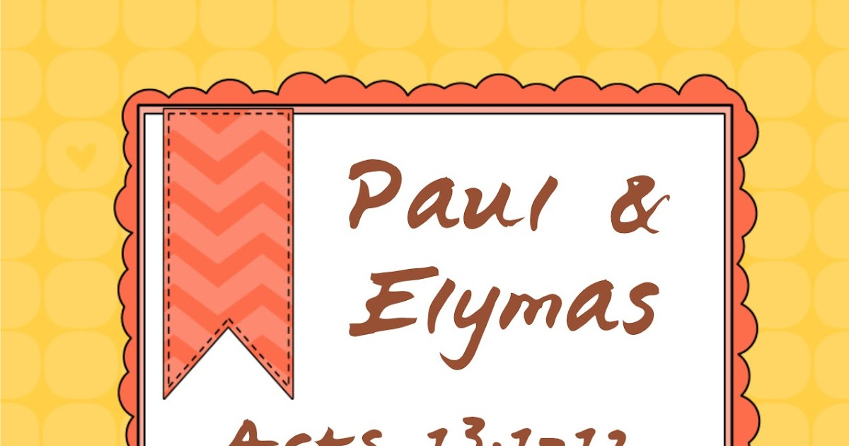 bible fun for kids  paul  u0026 elymas