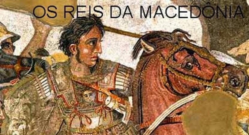 OS REIS DA MACEDÔNIA