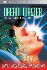 Watch Dreammaster The Erotic Invader 1996 Megavideo Movie Online