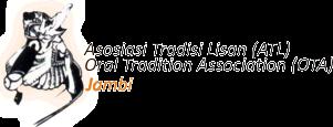 Asosiasi Tradisi Lisan Jambi | berawal dari keprihatinan tradisi