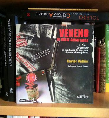 """""""Veneno en dosis camufladas. La censura en los discos de pop-rock durante el franquismo"""". Xavier Valiño. MILENIO. Lleida. 2012."""
