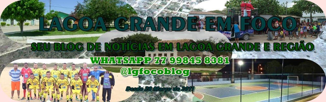 Lagoa Grande em FOCO