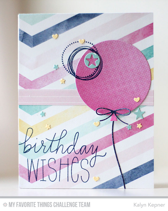 Birthday Wishes Card by Kalyn Kepner featuring the Birthday Wishes & Balloons and Party Patterns stamp sets and Blueprints 26 Die-namics #mftstamps