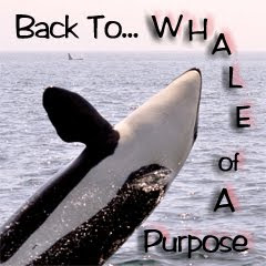 Whale of A Purpose