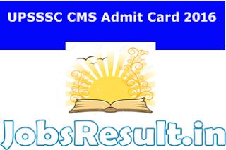UPSSSC CMS Admit Card 2016