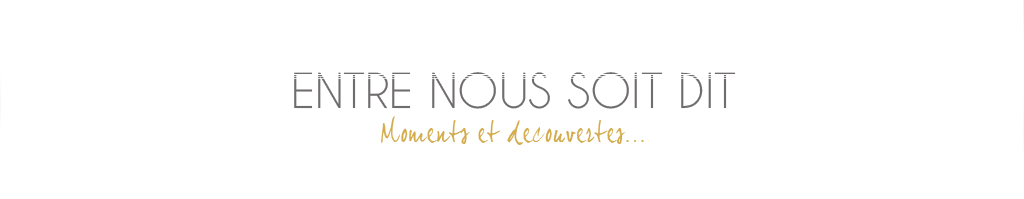 Entre nous soit dit | Blog beaut 
