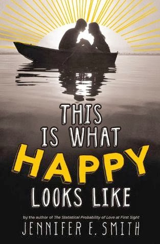 this is what happy looks like by jennifer e. smith book cover