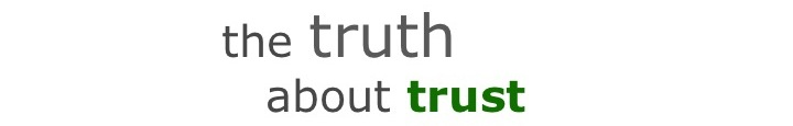 The Truth about Trust: Go to truthabouttrust.blogspot.com.au for new content!