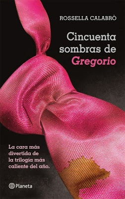 Cincuenta sombras de Gregorio de Rosella Calabró.