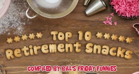 Top 10 Retirement Snacks