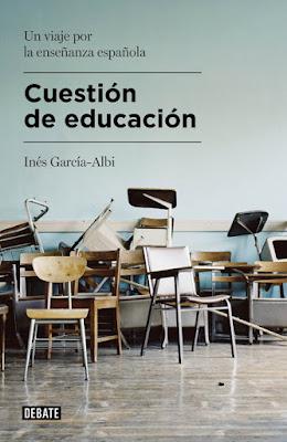 LIBRO - Cuestión de educación  Inés García-Albi (DEBATE - 3 septiembre 2015)  ENSAYO - EDUCACION | Edición papel - ebook kindle  Comprar en Amazon España