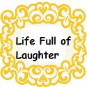 Life Full of Laughter Blog