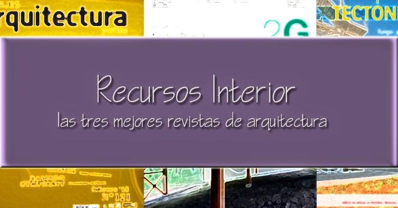 Las tres mejores revistas de arquitectura en espa ol for Revistas arquitectura espana