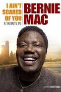 I Ain't Scared of You A Tribute to Bernie Mac
