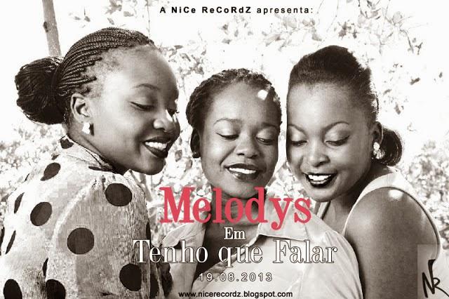 MELODYS - TENHO QUE FALAR (PROD. BY MONTANA)