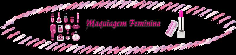 Maquiagem Feminina