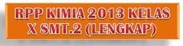 RPP Kimia 2013 Kls.X Smt.2 (lengkap)