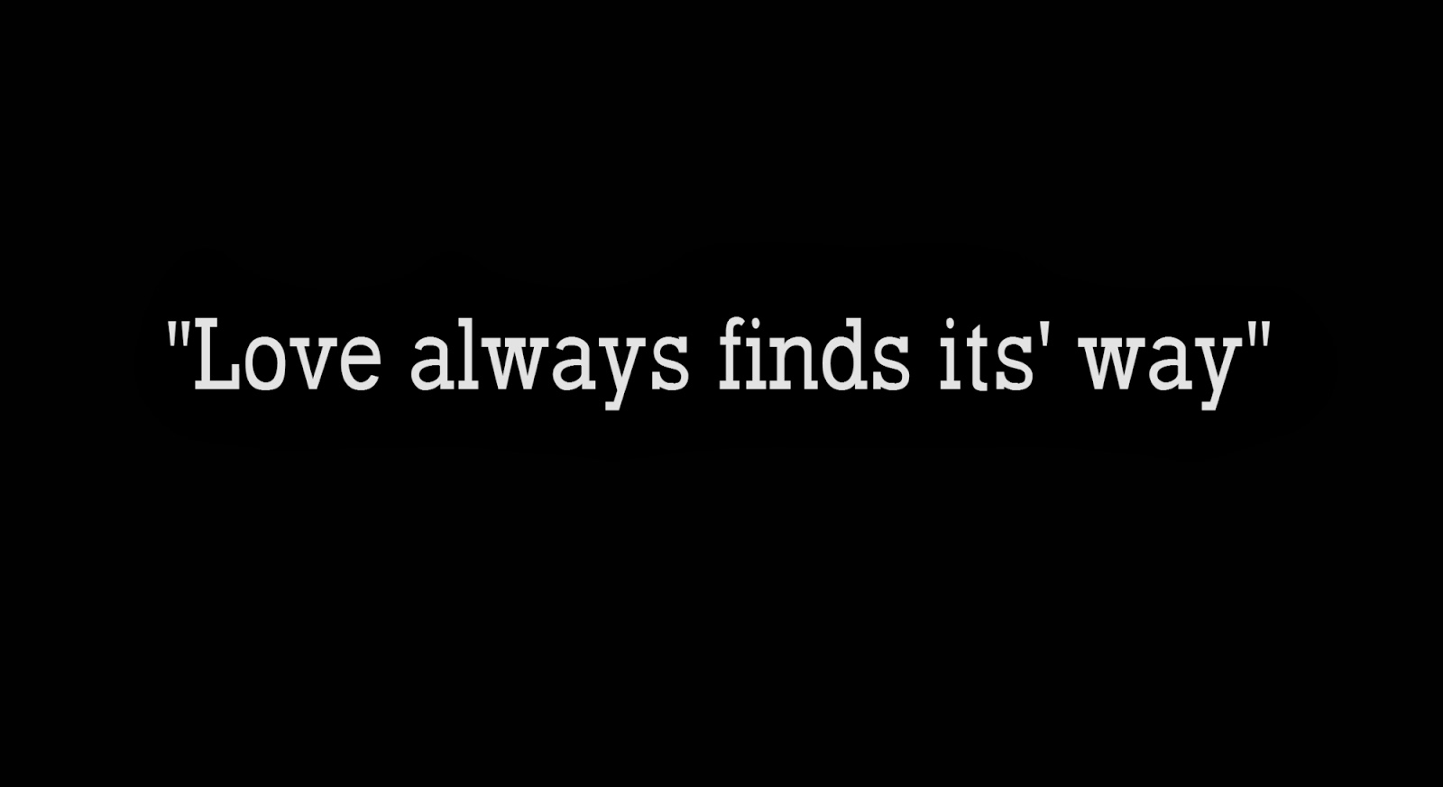 Love always finds its' way