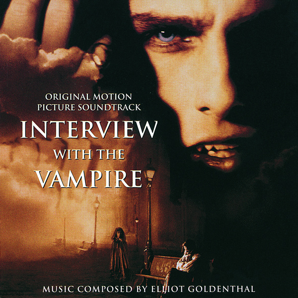 Chronological Scores / Soundtracks: Interview with the Vampire