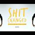"""Video:  Mucho DeNiro """"Shit Changed"""""""
