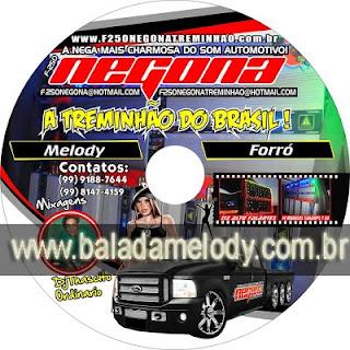 --==CD Negona Treminhão Especial Melody e Forró - DJ Thascito Ordinario==--