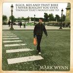 Mark Wynn - Eggs, Kes...