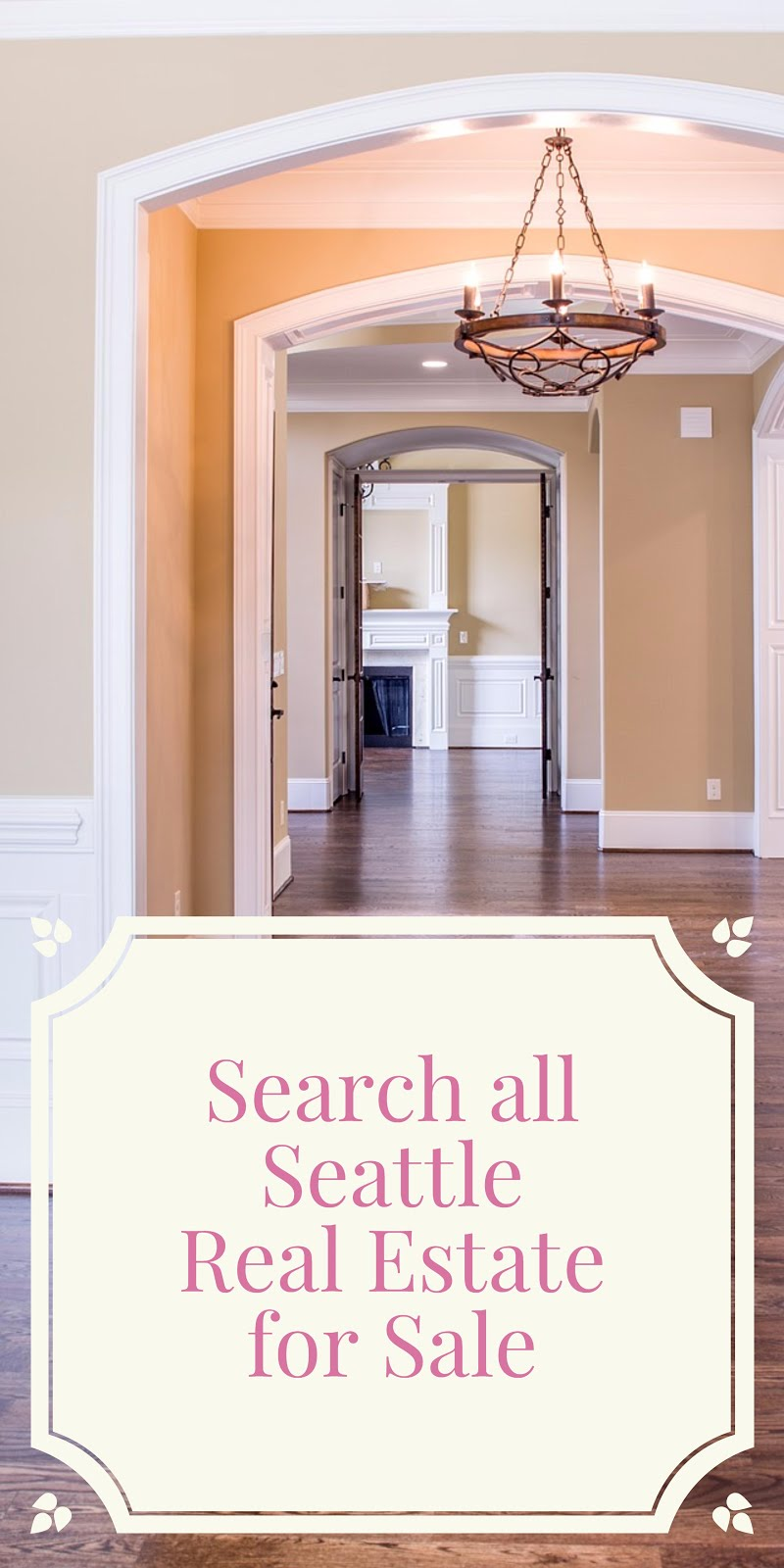 Search all Seattle Real Estate