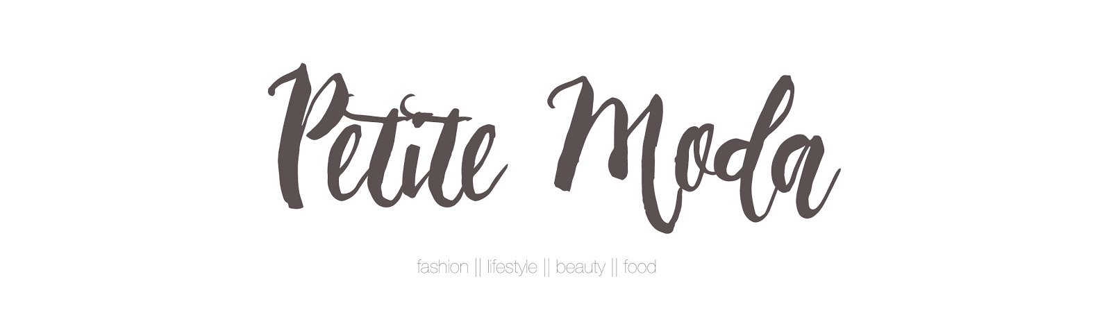 Petite Moda Fashion Beauty Lifestyle Blog