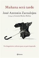 Ranking Semanal. Número 12. Mañana será tarde, de Jose Antonio Zarzalejos.