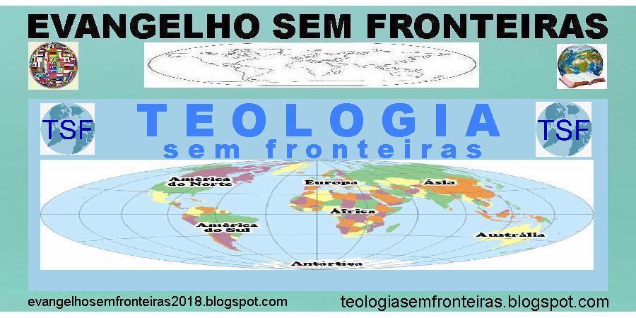 TEOLOGIA SEM FRONTEIRAS