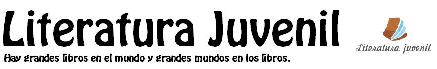 LITERATURA JUVENIL