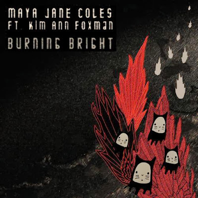 Maya Jane Coles feat. Kim Ann Foxman – Burning Bright (Remixes)