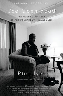 The Open Road: The Global Journey of the Fourteenth Dalai Lama by Pico Iyer
