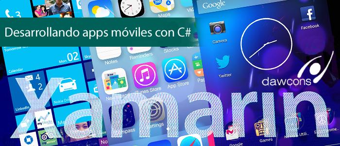 Desarrollando apps móviles con C#