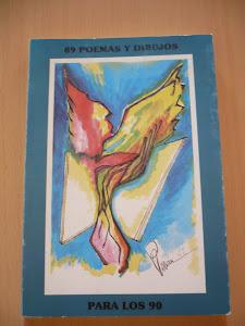 89 POEMAS Y DIBUJOS PARA LOS 9O, COLECCION SOLARA.PUBLICADO EN 1989