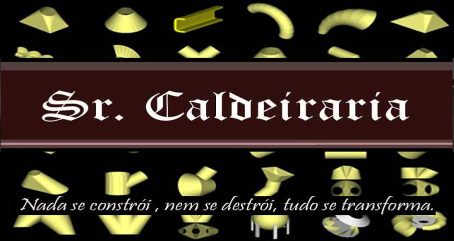 Sr. Caldeiraria