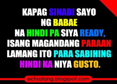 Isang magandang paraan lamang ito para sabihin niya sayo na hindi ka niya gusto.