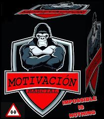 MOTIVACIÓN MARCIAL