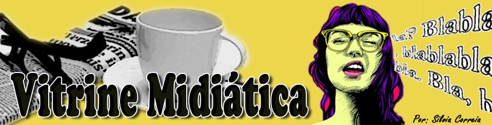 Vitrine Midiática