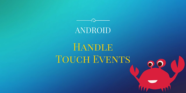 Android handle touch event