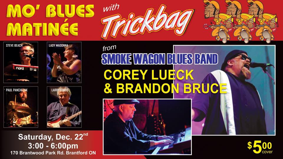 Dec 22: Trickbag w Corey Lueck & Brandon Bruce (Smoke Wagon Blues Band)