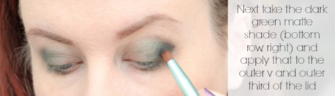 Next take the dark green matte shade (bottom row right) and apply that to the outer v and outer third of the lid