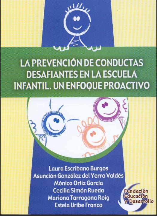 http://www.orientacionandujar.es/wp-content/uploads/2014/10/La-prevencio%CC%81n-de-conductas-desafiantes-en-la-escuela-infantil.pdf