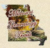Missouri Genealogy Trails