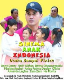 SINEMA ANAK INDONESIA : Sinopsis Usaha Sampai Finish - B channel