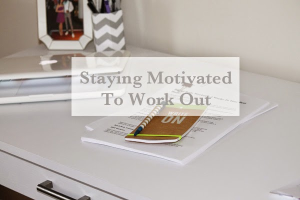Staying motivated to work out, fitness, fitness lifestyle