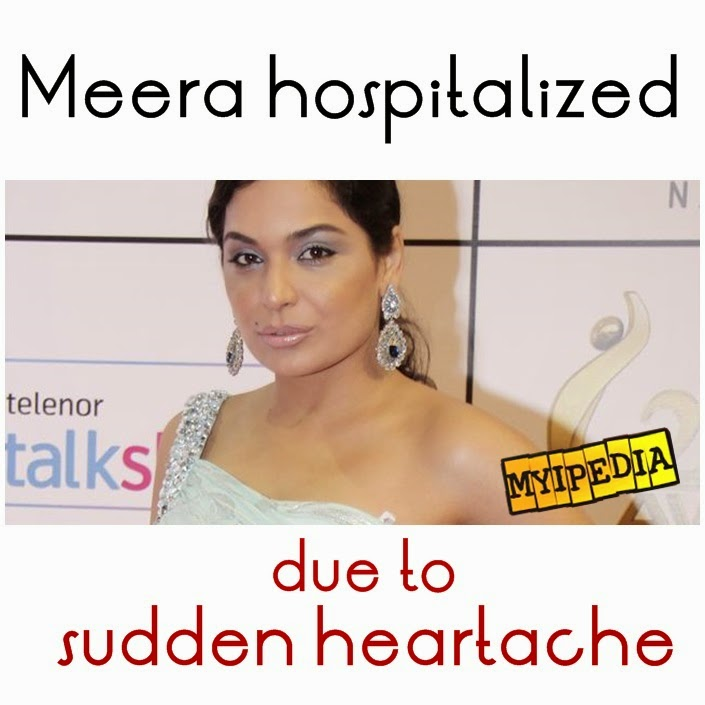 Meera Hospitalized Due to Sudden Heartattack