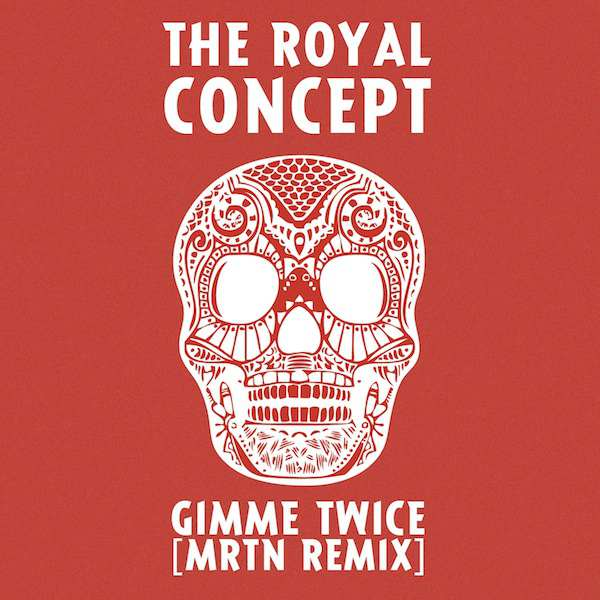 The Royal Concept Gimme Twice Lyrics