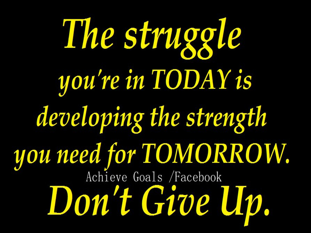 Struggle Motivational Quotes. QuotesGram